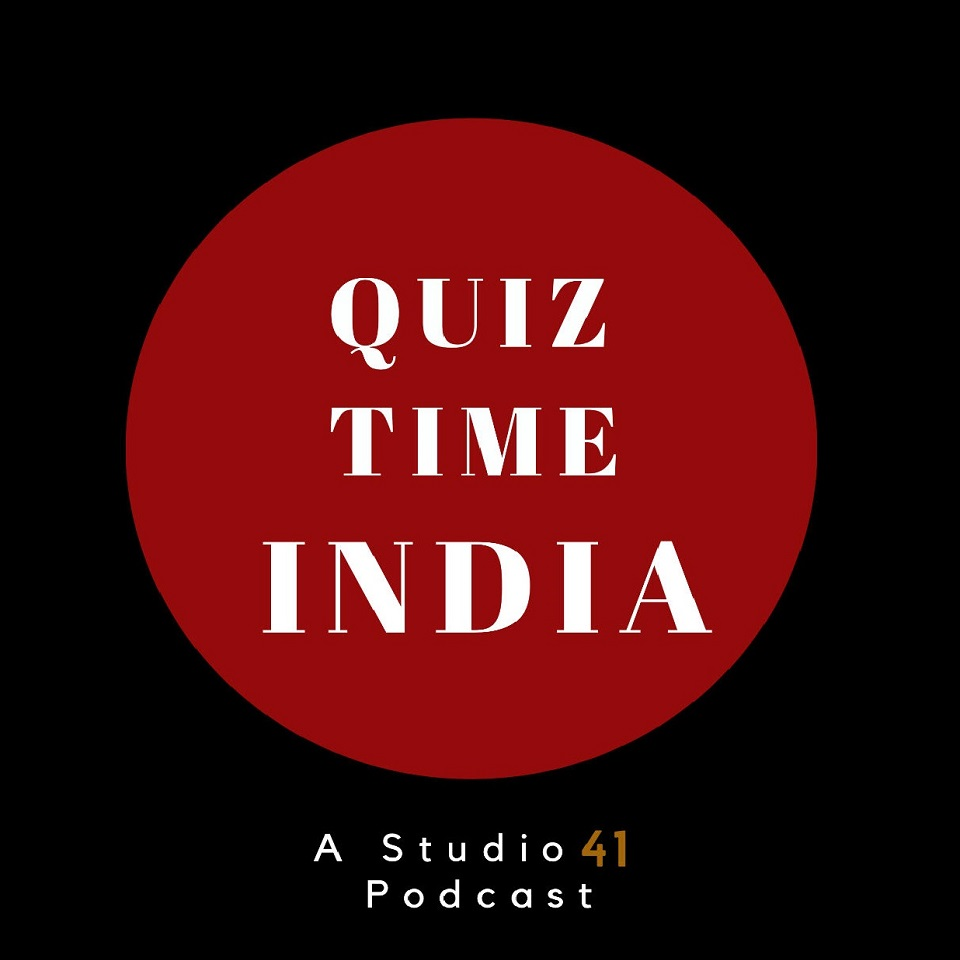 Quiz Time India - India's first quizzing podcast - Episode 1