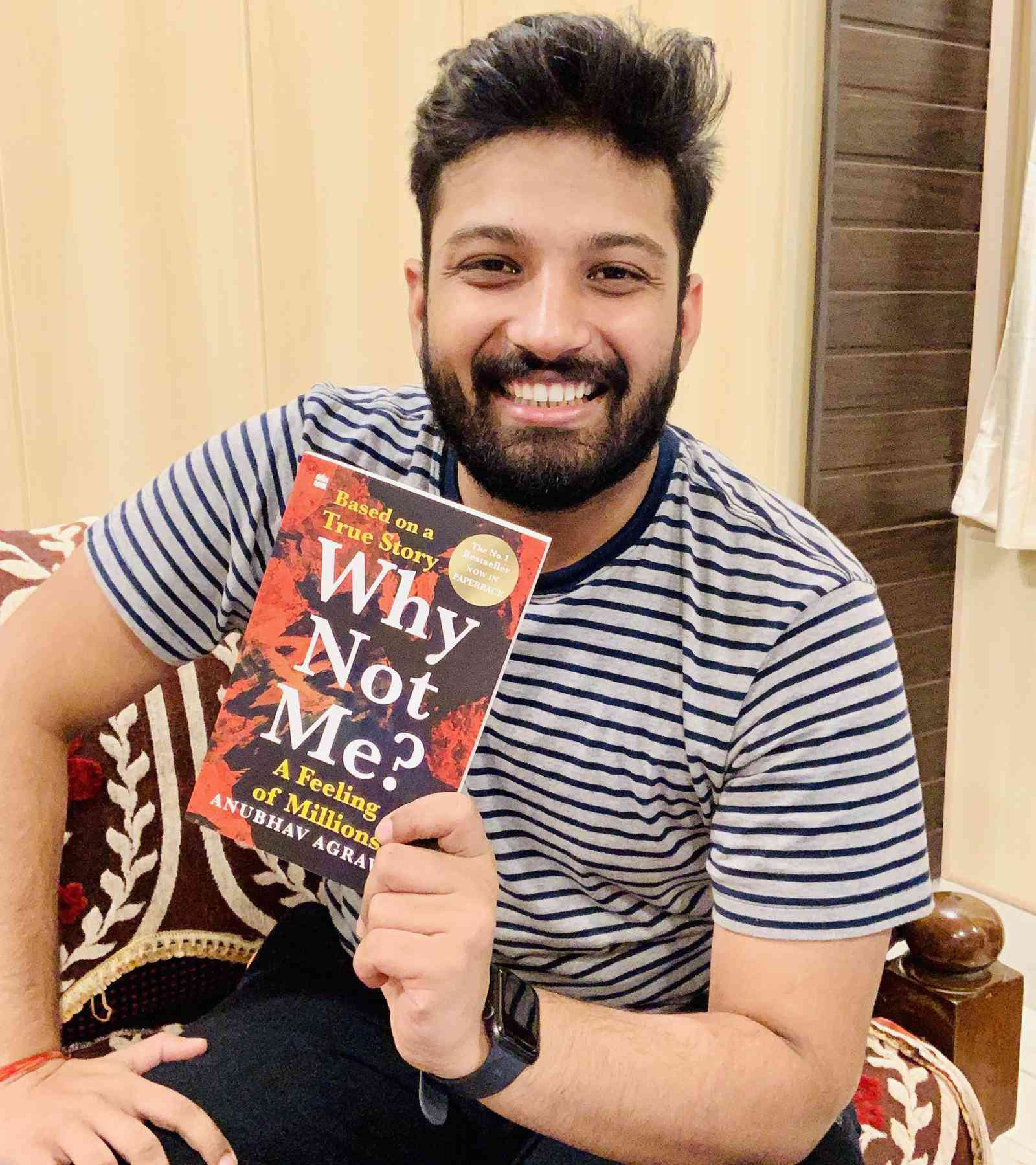 How author Anubhav Agrawal captured a 'feeling of millions' to make WHY NOT ME? a bestseller