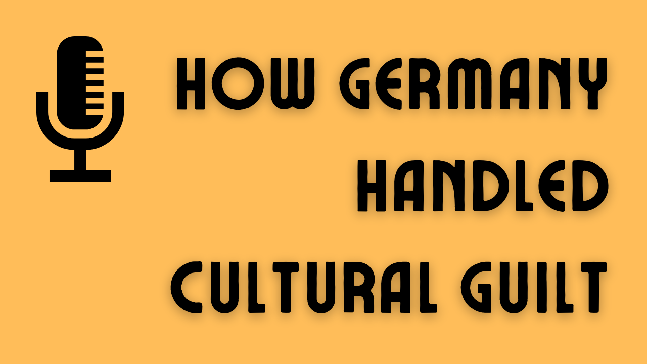 Herophobia and how Germany dealt with cultural guilt