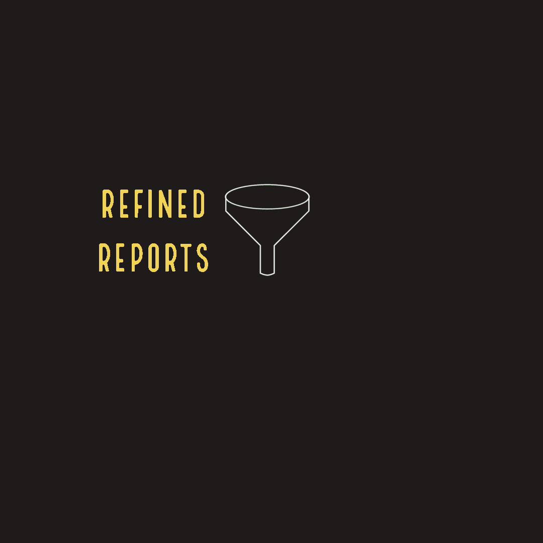 Refined Reports